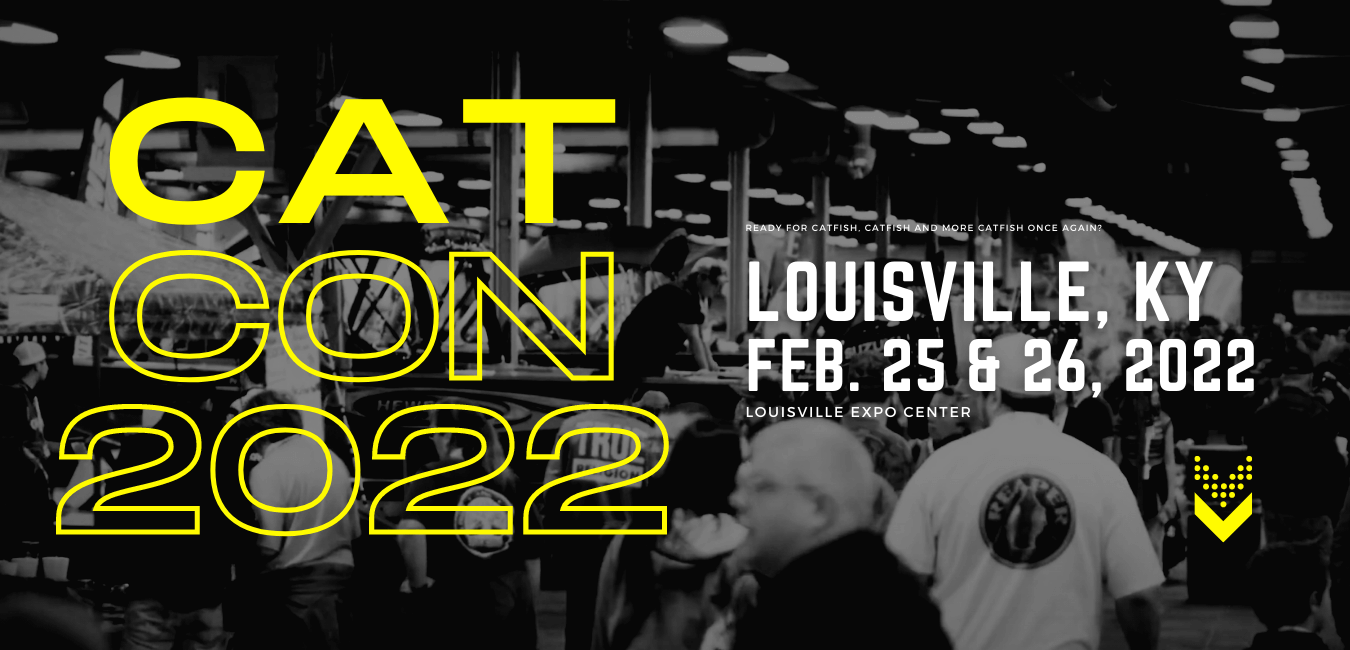 Official Catfish Conference® 2022 | Louisville Expo Center, KY | February 25 & 26, 2022 official catfish conference® 2022  | louisville expo center, ky | february 25 & 26, 2022 Official Catfish Conference® 2022  | Louisville Expo Center, KY | February 25 & 26, 2022 Cat Con 2022 Website Intro