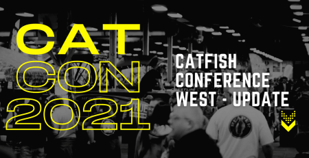 Catfish Conference West - Update 07/14/2021